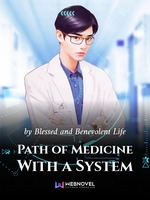 Path of Medicine With a System