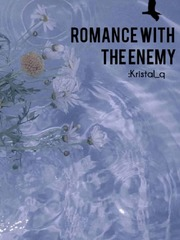 Romance With The Enemy