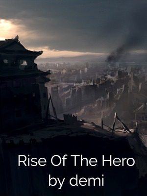 Rise Of The Hero