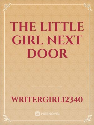 The Little Girl Next Door