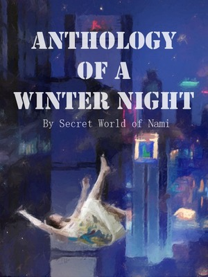 Anthology of a Winter Night
