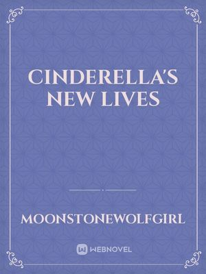 Cinderella's new lives