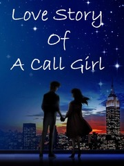 Love Story Of A Call Girl