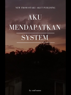 I Got A System bahasa Indonesia