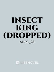 Insect King