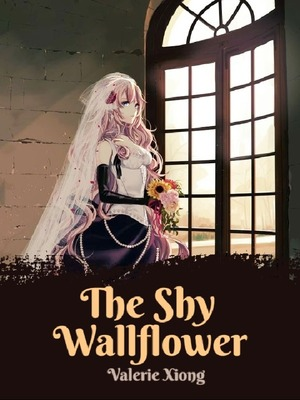 The Shy Wallflower