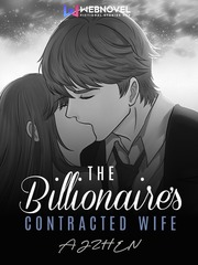 The Billionaire's Contracted Wife [Tagalog]