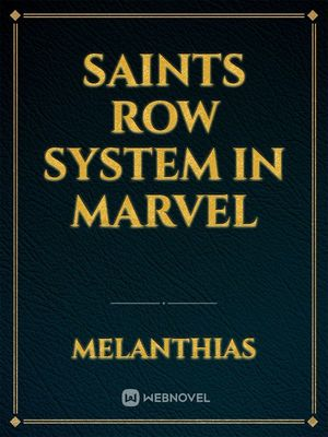 Saints Row system in Marvel