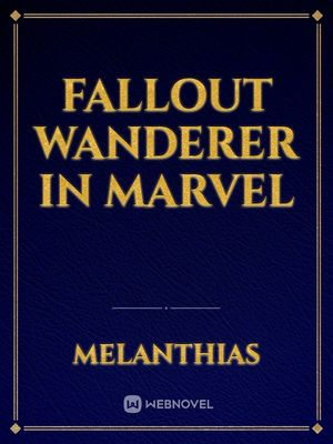 Fallout Wanderer in Marvel