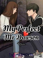 My Perfect Mr Dawson (HIATUS)
