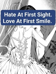 Hate At First Sight. Love At First Smile.