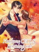 Handsome CEO'S Bewitching wife
