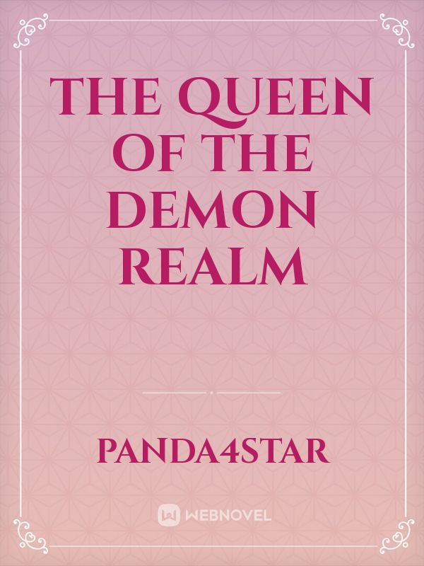 The Queen of the Demon Realm