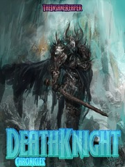 Death Knight Chronicles