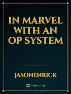 In Marvel with an Op System