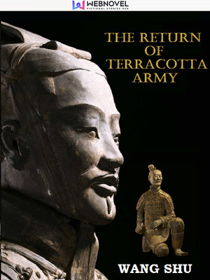 The Return of Terracotta Army