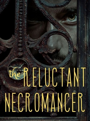 The Reluctant Necromancer