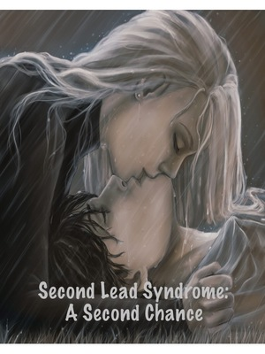 Second Lead Syndrome: A Second Chance
