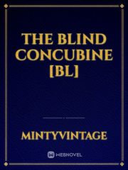 The Blind Concubine [BL]