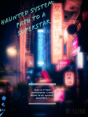 Haunted System: Path to a Superstar