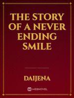The story of a never ending smile