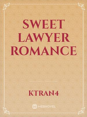 Sweet Lawyer Romance