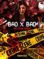 Bad x Bad: My Dear Hana