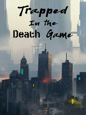 Trapped In The Death Game