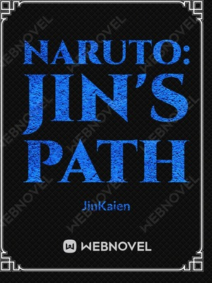 Naruto: Jin's Path