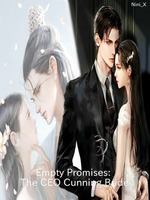 Empty Promises: The CEO Cunning Bride