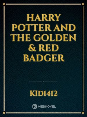 Harry Potter and the Golden & Red Badger