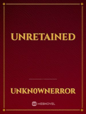 Unretained