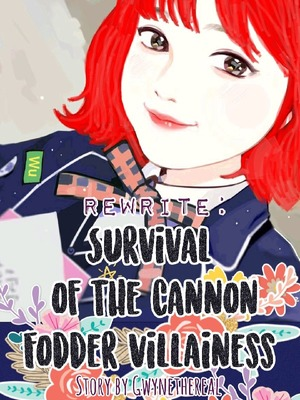 Rewrite: Survival of the Cannon Fodder Villainess