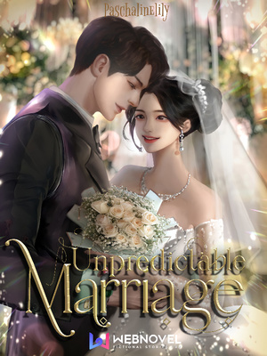 Unpredictable Marriage.