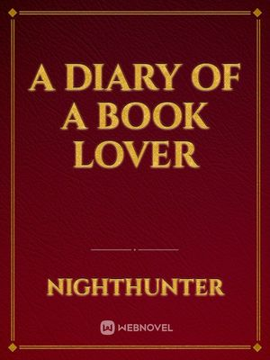 A Diary of a Book Lover