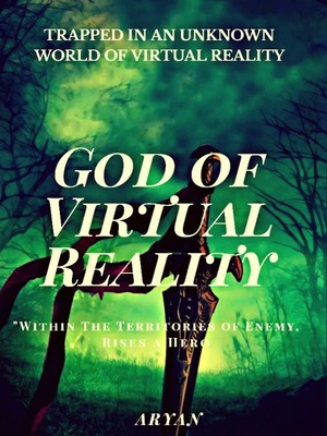 God of Virtual Reality