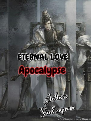 Eternal Love: Apocalypse