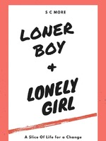THE LONER BOY AND THE LONELY GIRL