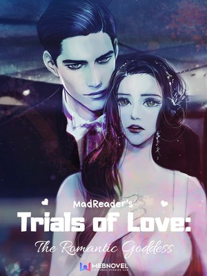 Trials of Love: The Romantic Goddess