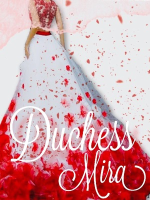 Duchess Mira [Discontinued ^^]