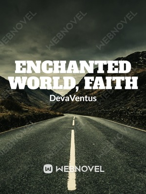 Enchanted World, Faith