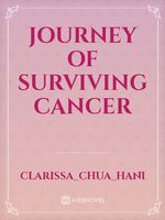 Journey of Surviving Cancer