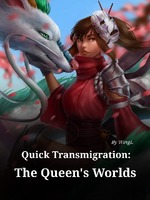 Quick Transmigration: The Queen's Worlds
