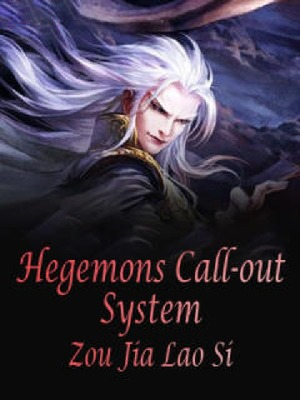 Hegemons Call-out System