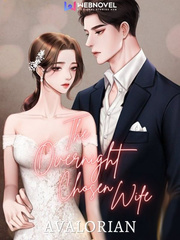The Overnight Chosen Wife: darling, kiss me deeper