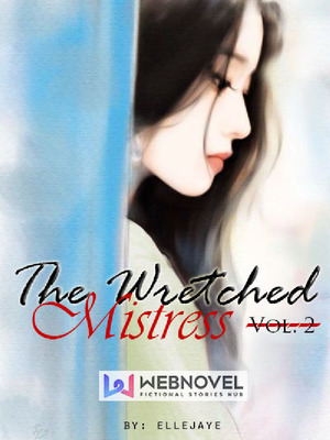 The Wretched Mistress