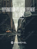 Supernatural Police Department - The Story