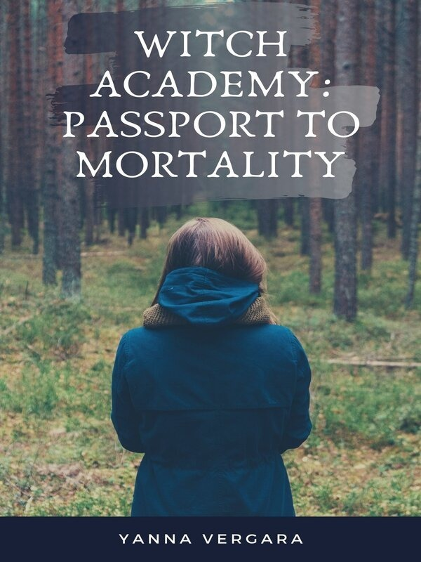 Witch Academy: Passport to Mortality