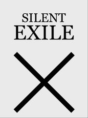 Silent Exile