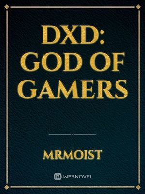 DxD: God of Gamers